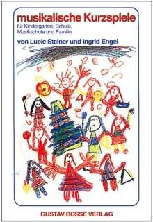 Lucie Steiner: Musikalische Kurzspiele, Buch