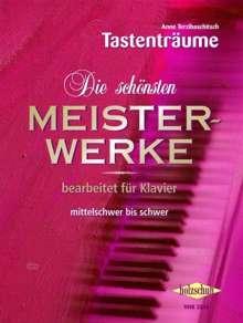 Anne Terzibaschitsch: Die schönsten Meisterwerke, für Klavier. Bd.2, Noten
