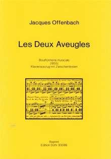 Jacques Offenbach (1819-1880): Les Deux Aveugles (1855), Noten