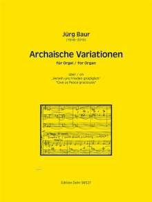 """Jürg Baur: Archaische Variationen über die Melodie """"Verleih uns Frieden gnädiglich"""" für Orgel (1997), Noten"""