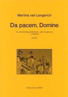 Martina van Lengerich: Da pacem, Domine für vierstimmigen Mädchen- oder Frauenchor a cappella (2005), Noten