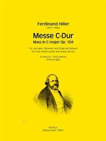 Ferdinand Hiller: Messe C-Dur für vier gemischte Stimmen und Orgel (ad libitum) op. 104, Noten