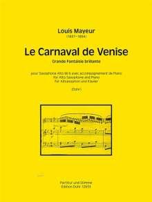 Louis Mayeur: Le Carnaval de Venise für Altsaxophon und Klavier, Noten
