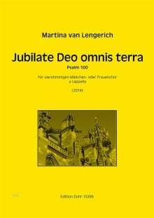 Martina van Lengerich: Jubilate Deo omnis terra für vierstimmigen Mädchen- oder Frauenchor a cappella (2014), Noten