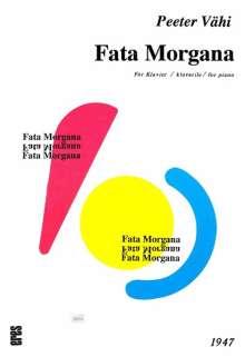 Peeter Vähi: Fata Morgana (1975), Noten