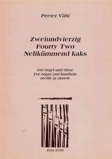Peeter Vähi: Zweiundvierzig (1997), Noten