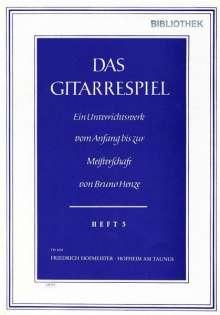 Bruno Henze: Das Gitarrespiel. Ein Unterrichtswerk vom Anfang bis zur Meisterschaft, Noten