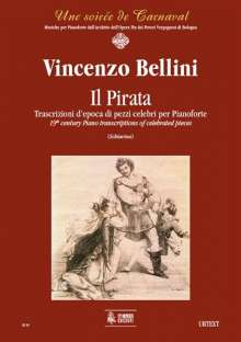 Vincenzo Bellini: Il Pirata. Early transcriptions of Celebrated Pieces for Piano, Noten