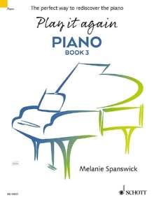 Melanie Spanswick: Play it again: Piano, Noten