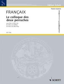 Jean Francaix: Le colloque des deux perruches (1989), Noten
