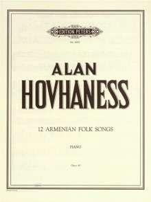 Alan Hovhaness: 12 Armenian Folk Songs für Klavier - based on Armenian mountain village tunes op. 43, Noten