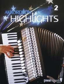 Gabriel Ruiz: Akkordeon Highlights, Bd. II, Noten