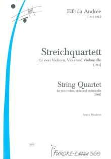 Elfrida Andree: Streichquartett (1870), Noten