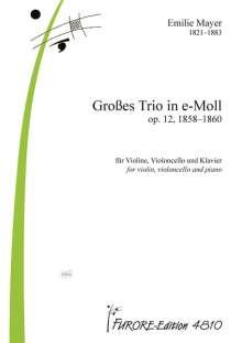 Emilie Mayer: Großes Trio in e-Moll op. 12 (1858-1860), Noten