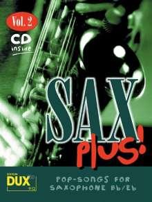 Arturo Himmer: Sax Plus! 2 - Pop Songs For Saxophon, Noten