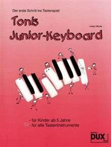 Volker Mikulla: Tonis Junior Keyboard  ab 5 Jahre, Noten