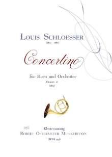 Louis Schloesser: Concertino für Horn und Orchester E-Dur op. 16 (1825), Noten