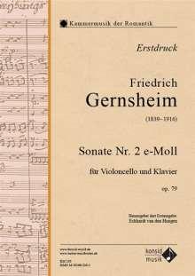 Friedrich Gernsheim (1839–1916): Sonate für Violoncello und Klavier Nr. 2 e-Moll op. 79, Noten