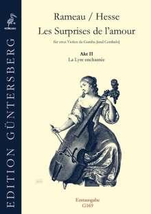 """Jean Philippe Rameau: Les Surprises de l'amour """"Akt II: La Lyre enchantée"""", Noten"""