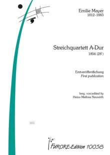 Emilie Mayer: Streichquartett A Dur (1856), Noten