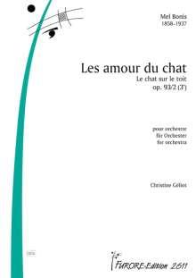 Mélanie Hélène Bonis: Le Chat sur le toit ou les amours du chat für Tenor und Orchester op. 93, Noten