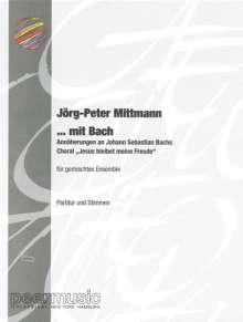 Jörg-Peter Mittmann: ... mit Bach (2002), Noten