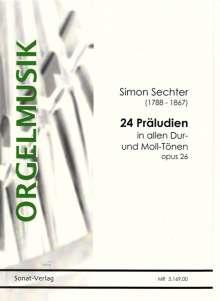 Simon Sechter: 24 Präludien op. 26, Noten
