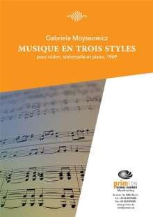 Gabriela Moyseowicz: Musique en trois styles pour violon, vioncelle et piano, Noten