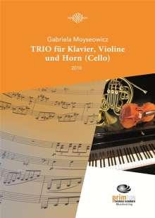 Gabriela Moyseowicz: TRIO für Klavier, Violine, Horn (Cello), Noten