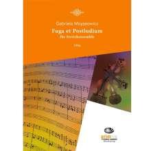 Gabriela Moyseowicz: Fuga et Postludium für Streichensemble (Streichquartett) (1996), Noten