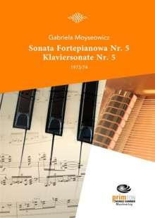 Gabriela Moyseowicz: Sonata Fortepianowa Nr. 5 (1973/74), Noten