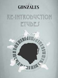 Chilly Gonzales (geb. 1972): Re-Introduction Etudes (CD + Notenheft + Poster), CD