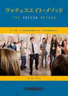 Paul Smith: The VOCES8 Method, Noten
