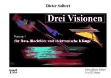 Dieter Salbert: Drei Visionen, Noten