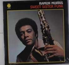 Ramon Morris: Sweet Sister Funk, LP