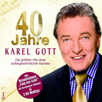 Karel Gott 40 Jahre Karel Gott 2 Cds Jpc