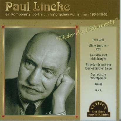 Paul Lincke Paul Lincke Ein Komponistenportrait In Histor