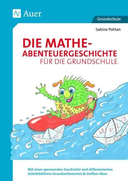 Die Mathe-Abenteuergeschichte für die Grundschule - Sabine Pohlan ...