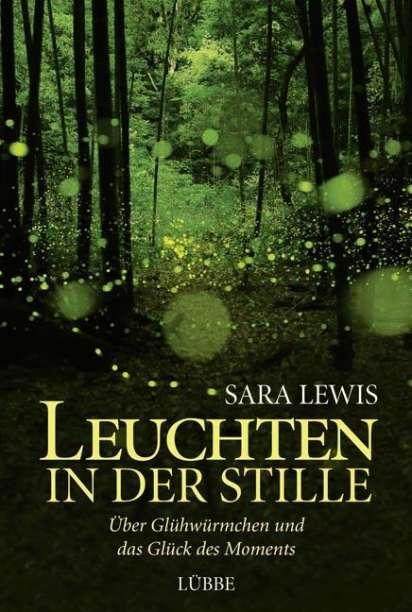 Leuchten In Der Stille Sara Lewis Buch Jpc
