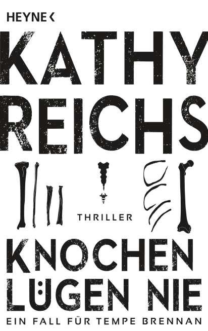 Knochen lügen nie - Kathy Reichs (Buch) – jpc