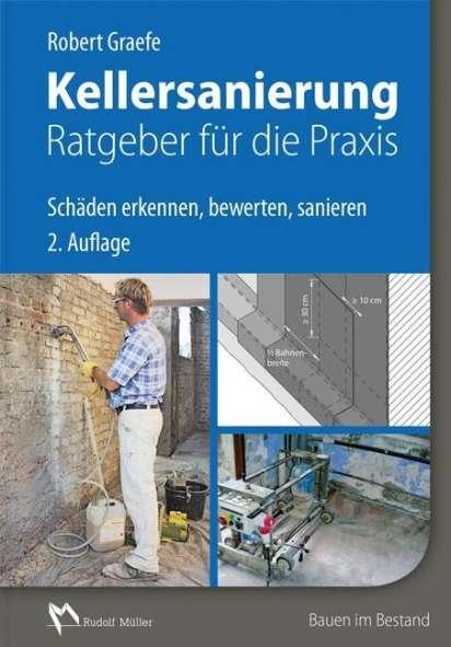 Kellersanierung Ratgeber Fur Die Praxis Robert Graefe Buch Jpc
