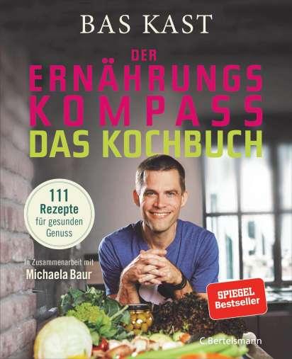 Der Ernährungskompass Das Kochbuch Bas Kast Buch Jpc