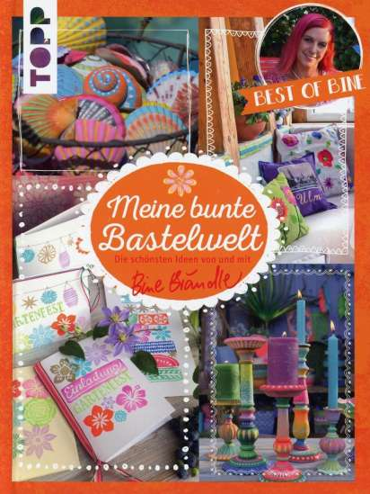Meine Bunte Bastelwelt Best Of Bine Bine Brändle Buch Jpc
