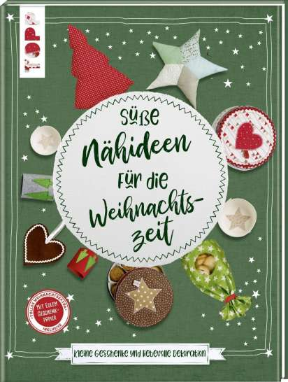 Süße Nähideen für die Weihnachtszeit - Susanne Wicke (Buch) – jpc