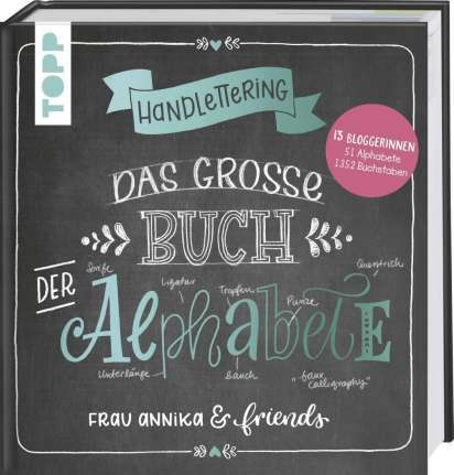 Handlettering Das Grosse Buch Der Alphabete Frau Annika Buch Jpc