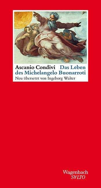ascania condivi das leben des michelangelo buonarroti buch - Michelangelo Lebenslauf