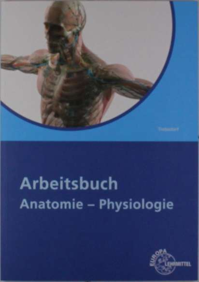 Arbeitsbuch Anatomie - Physiologie - Martin Trebsdorf (Buch) – jpc