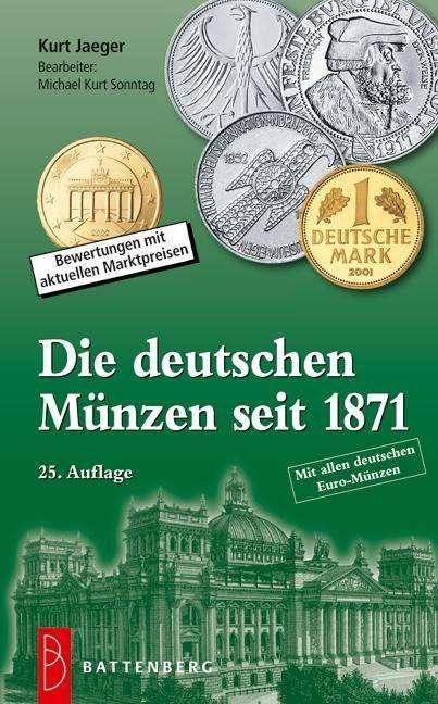 Die Deutschen Münzen Seit 1871 Kurt Jaeger Buch Jpc