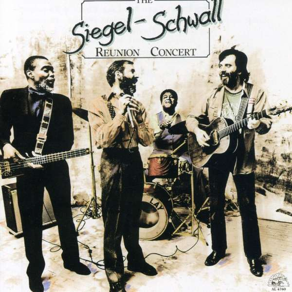 Siegel Schwall Band The Siegel Schwall Reunion Concert