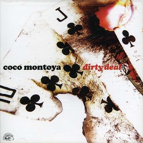 Coco Montoya Dirty Deal Cd Jpc
